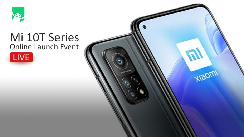 Watch LIVE: Mi 10T Series online launch event