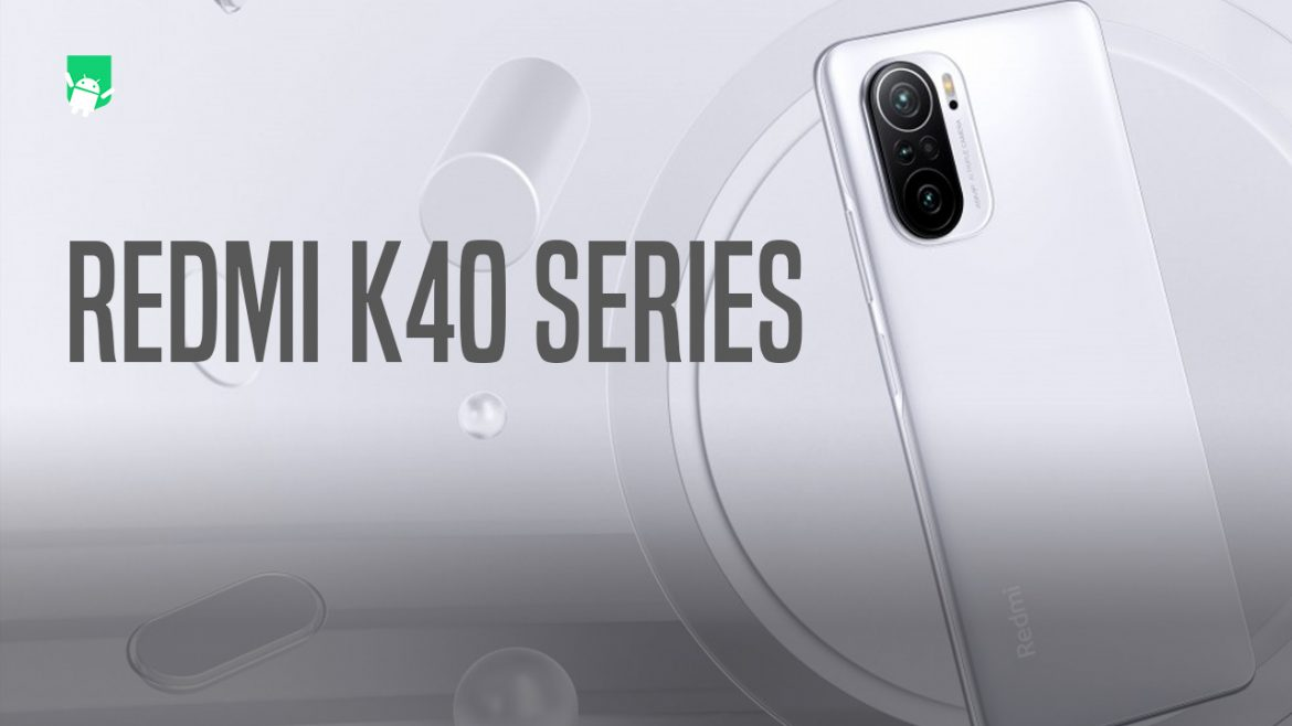 Redmi K40 series announced with flagship specs