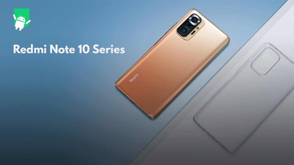 Redmi Note 10 Series launched globally with four variants